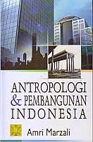 TOKO BUKU RAHMA: ANTROPOLOGI DAN PEMBANGUNAN INDONESIA