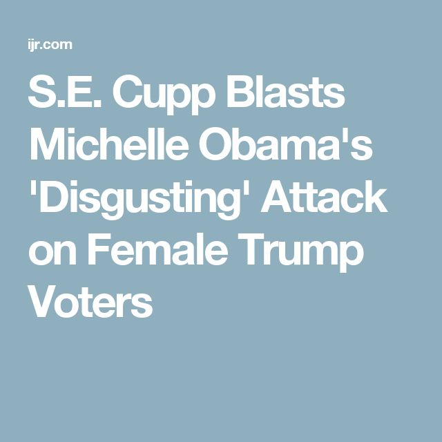 S.E. Cupp Blasts Michelle Obama's 'Disgusting' Attack on Female Trump Voters