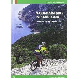 Mountain bike in Sardegna. 70 percorsi nel centro e nel sud