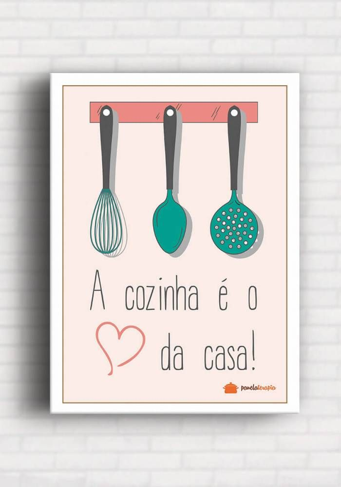 Poster A cozinha é o Coração da Casa - Panelaterapia