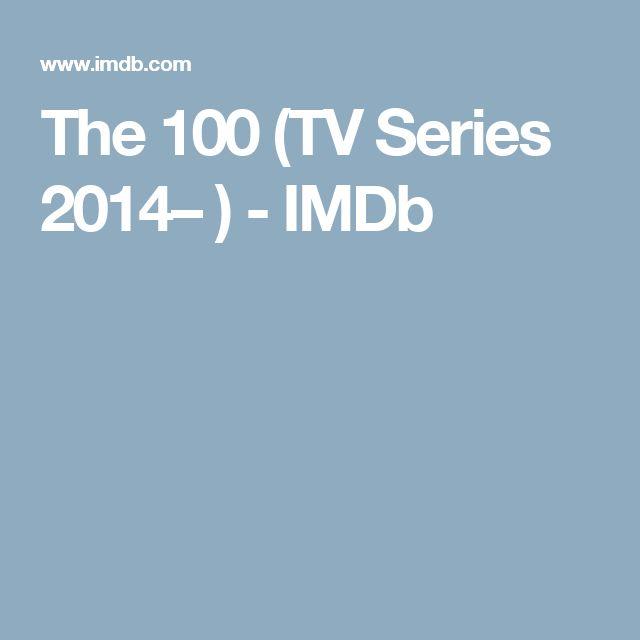 The 100 (TV Series 2014– ) - IMDb