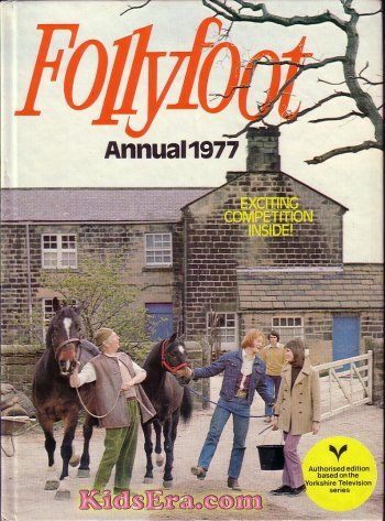 FOLLYFOOT ANNUAL 1977    loved this show, well anything with horses in really!...