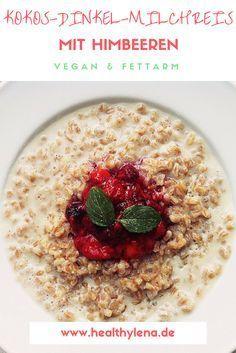 Kokos-Dinkel-Milchreis mit Himbeeren. Ein veganes Rezept, das nicht nur zum Frühstück schmeckt. Fettarm und gesund! #healthylena
