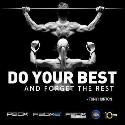Do your best!!! #P90X3