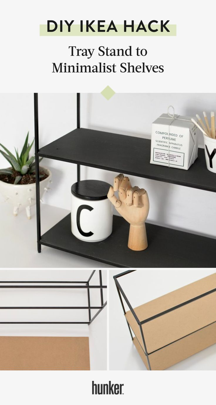 We Really Feel Like You Need To Try This Ikea Hack From Tray Stand To Modern Shelves Hunker Minimalist Shelves Metal Kitchen Shelves Ikea Bookshelves
