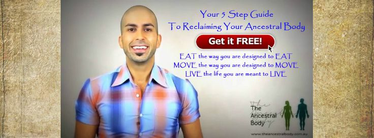 NEVER DIET AGAIN! 5 Step Guide To Reclaiming Your Ancestral Body - FREE! ($47 value). Eat the way you are designed to EAT. MOVE the way you are designed to MOVE. LIVE the life you are designed to LIVE. Sign up here -  http://eepurl.com/zFk2v