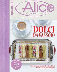 Quaderni di Alice cucina 2017 dolci da vassoio