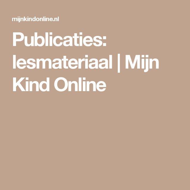 Publicaties: lesmateriaal | Mijn Kind Online