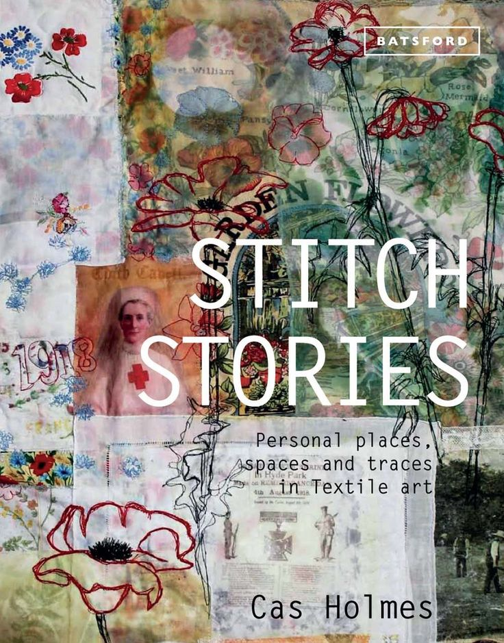 Book review: Stitch Stories by Cas Holmes - TextileArtist.org