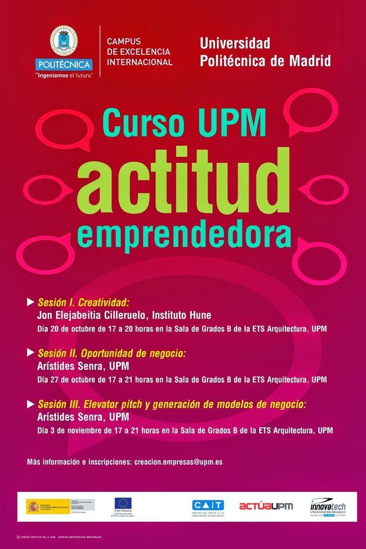 Curso UPM actitud emprendedora  Más información: http://bibliotecaminas.wordpress.com/