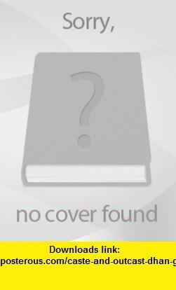 Caste and Outcast Dhan Gopal Mukerji ,   ,  , ASIN: B005KFNM82 , tutorials , pdf , ebook , torrent , downloads , rapidshare , filesonic , hotfile , megaupload , fileserve
