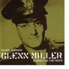 images  pearl harbor glen miller songs for the boys cd   Glenn Miller CD PEARL HARBOR SONGS FOR THE BOYS Newsound ...