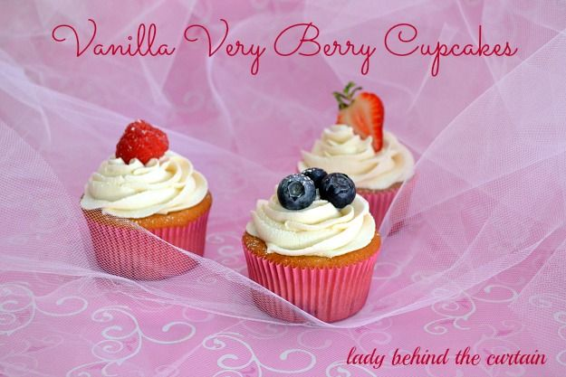 Behind The Curtain Dessert Challenge: Vanilla Very Berry Cupcakes - Lady Behind the Curtain
