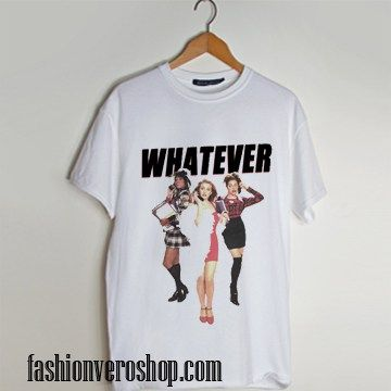 Whatever Clueless Popular Movie t shirt men and t shirt women by fashionveroshop