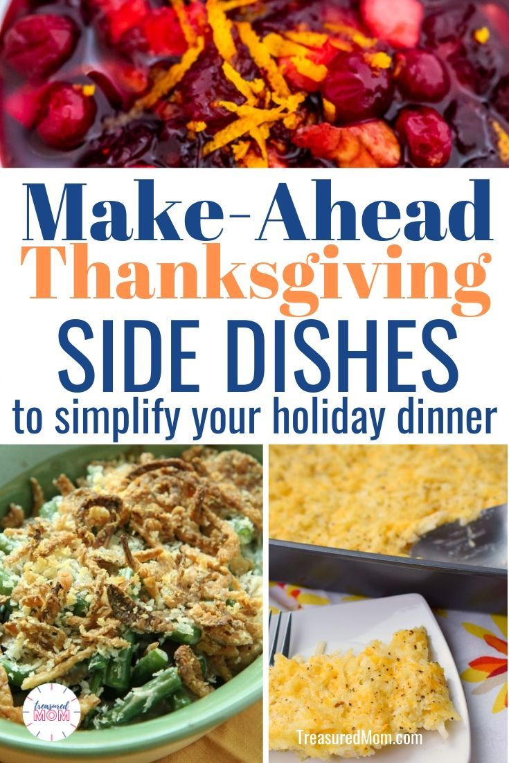 Make Ahead Side Dishes To Simplify Your Thanksgiving Dinner