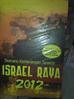 Toko Buku Sang Media : Skenario Kemenangan Terakhir Israel Raya 2012