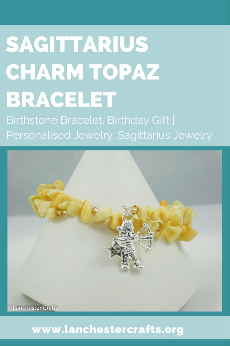The Sagittarius Charm Topaz Bracelet is perfect for anyone born between 22nd November and 22nd December under the Sagittarius star sign.The bracelet is made from natural topaz which is a soft creamy yellow shade. This is the gemstone associated with the star sign as well as being one of the November birthstones. At the end of the bracelet is a silver plate charm showing the Sagittarius star sign symbol. Click to read more