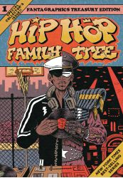 Hip Hop Family Tree Vol. 1: 1970s-1981 [2nd Printing Pre-Order]