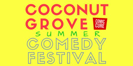 Coconut Grove Summer Comedy Fest | Get your $15 tickets now (they'll be $25 at the door) http://feeds.feedblitz.com/~/404003814/0/miamiflonthecheap~Coconut-Grove-Summer-Comedy-Fest/?utm_content=bufferdecb9&utm_medium=social&utm_source=pinterest.com&utm_campaign=buffer #Miami