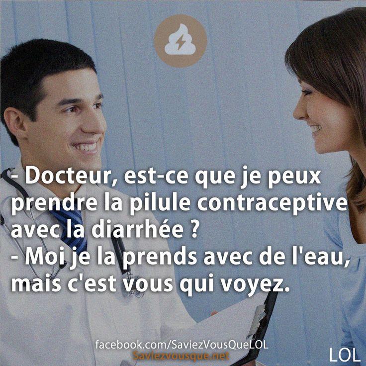 - Docteur, est-ce que je peux prendre la pilule
