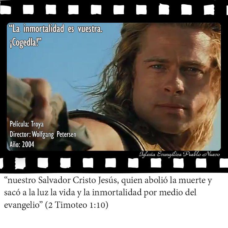 """""""La inmortalidad es vuestra. ¡Cogedla!""""  """"nuestro Salvador Cristo Jesús, quien abolió la muerte y sacó a la luz la vida y la inmortalidad por medio del evangelio"""" (2 Timoteo 1:10)  http://www.iglesiapueblonuevo.es/?query=2+Timoteo+1:10&enbiblia=1 Película: Troya Director: Wolfgang Petersen Año: 2004  #CitasDePeliculas #CineYBiblia #Troya #Troy"""