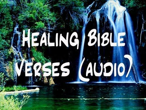 ▶ Bible Verses For Those Who Need Healing (Audio) - YouTube