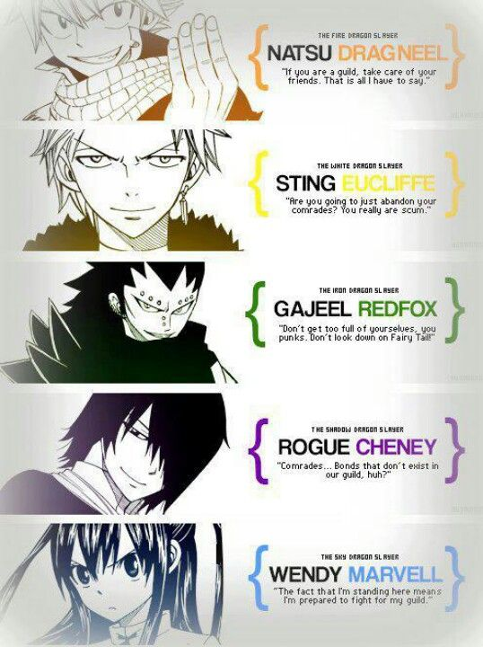 Quotes from the Dragon Slayers; Natsu Dragneel, Wendy Marvel, Gajeel Redfox, Sting Eucliffe, and Rouge Cheney.