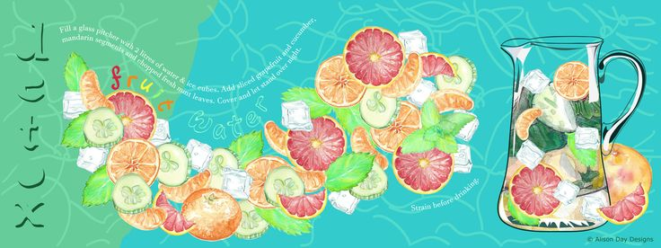 Fruit Water Detox by Alison Day:  #food #drink #cookery #cookerybooks #illustration  Newsletter - for more info and creativity: http://alisonday.us8.list-manage.com/subscribe?u=f0ee923eb109c974f6e7d72c2&id=d783011ad5