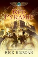The red pyramid / Rick Riordan. What Percy Jackson does for Greek Mythology, the Kane siblings do for Egyptian Mythology