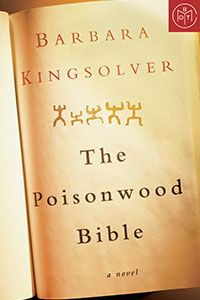 The Poisonwood Bible by Barbara Kingsolver on Book of the Month
