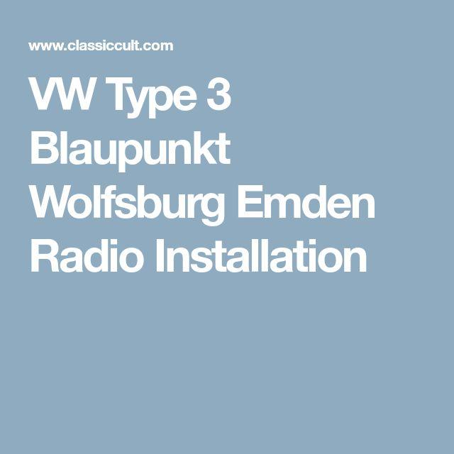 VW Type 3 Blaupunkt Wolfsburg Emden Radio Installation