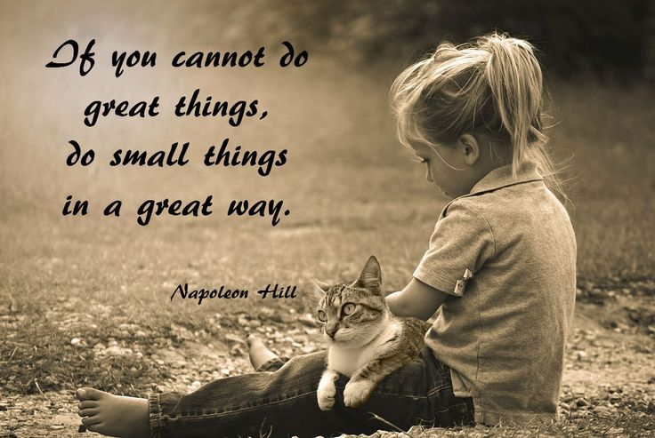 Small things and greatness