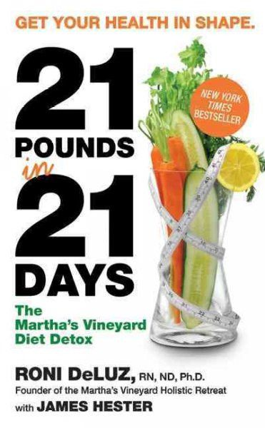 """Outlines a three-week detoxification and weight-loss program featuring a diet comprised of supplement-laden drinks, herbal teas, vegetable purees, and """"""""live"""""""" juices that can purge the body of harmfu"""