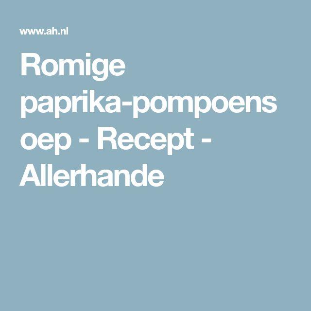 Romige paprika-pompoensoep - Recept - Allerhande