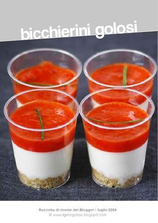 Bicchierini Golosi  Raccolta di ricette realizzata con il supporto dei food blogger :)