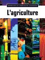 L'agriculture From TABvue.  See your TDSB Teacher-Librarian for password access from home