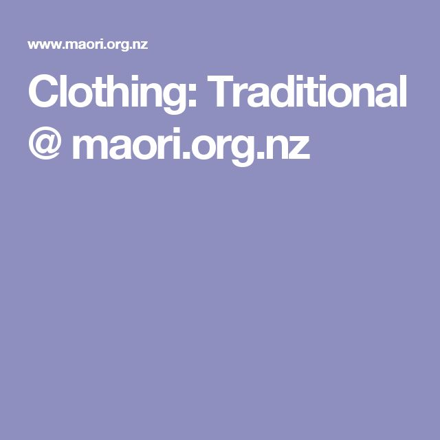Clothing: Traditional @ maori.org.nz