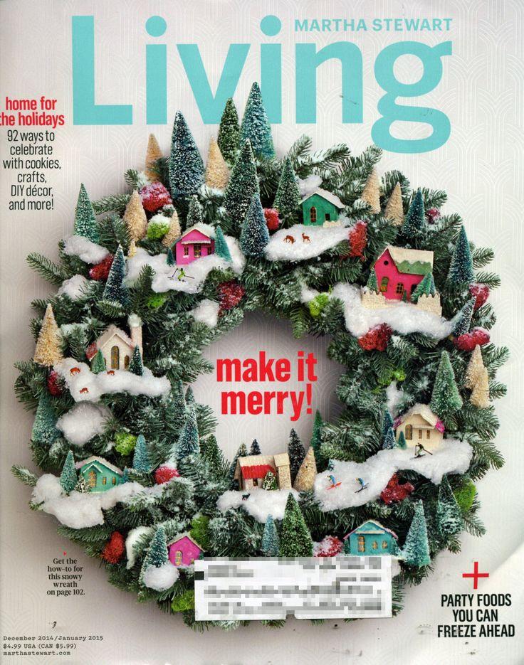 love this wreathe! Martha Stewart Living Magazine Dec Jan 2014