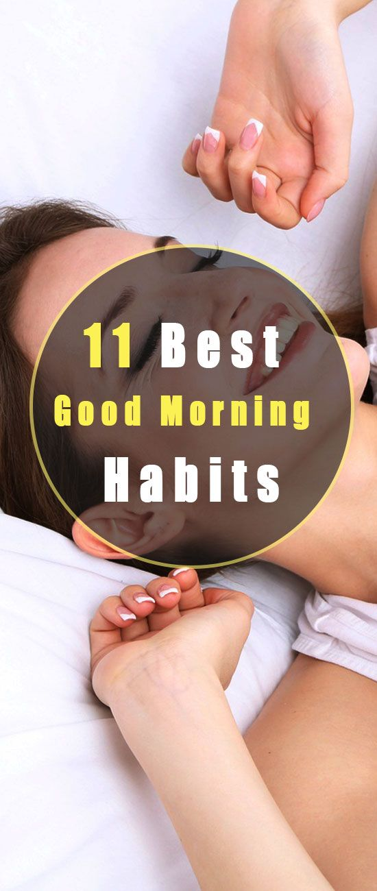 11 Best Good Morning Habits For Health: Make Your Day Brighter!