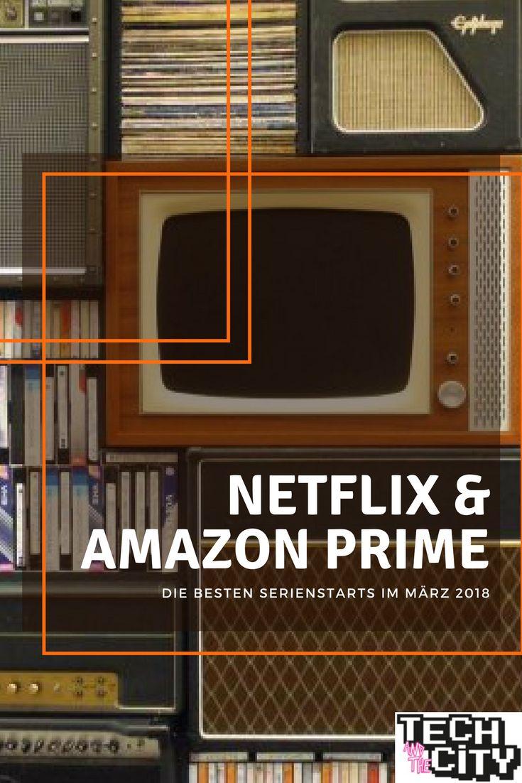 #Netflix & #Amazon Prime: Die besten Serienstarts im März 2018. #movie #film #series #netflixandchill #actors #actress #emotions #horror #horrormovies #action #crime #fantasy #marvel #drama #culture