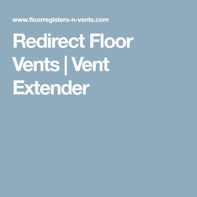 Redirect Floor Vents | Vent Extender