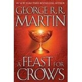 A Feast for Crows (A Song of Ice and Fire, Book 4) (Hardcover)By George R. R. Martin