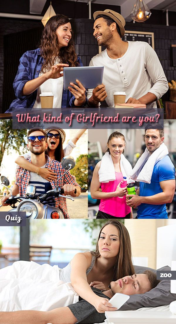 what type of girlfriend are you