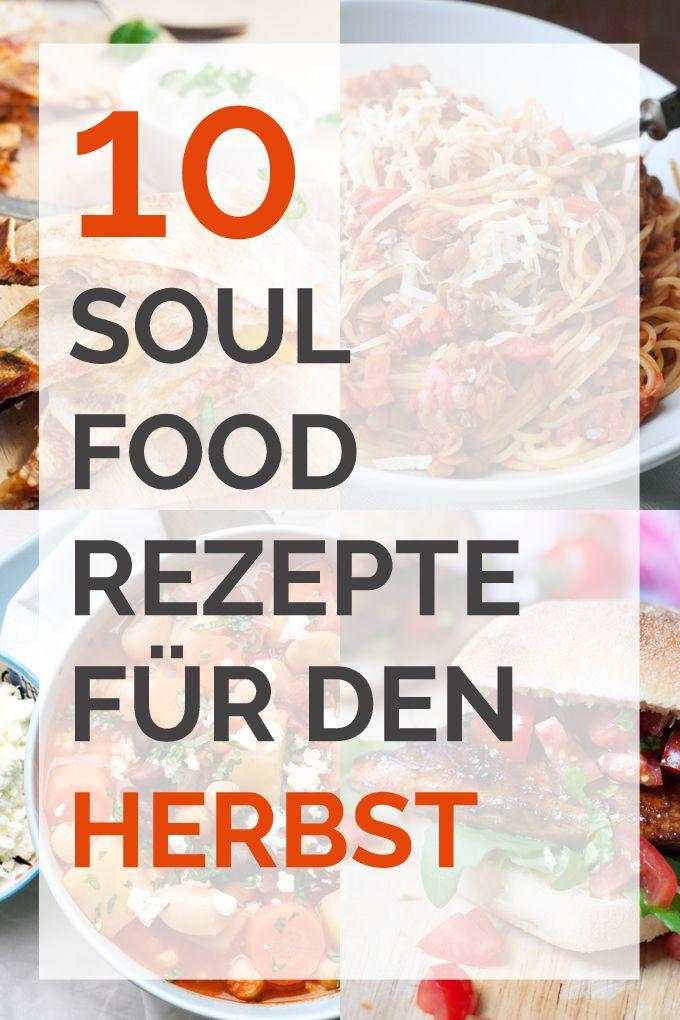 10 kuschelige Soulfood-Rezepte für ungemütliche Herbsttage