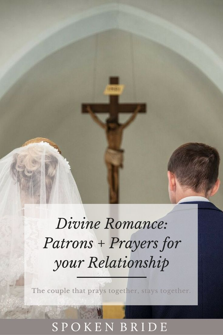 Divine Romance: A Collection of Patron Saints + Prayers for your Engagement and Marriage