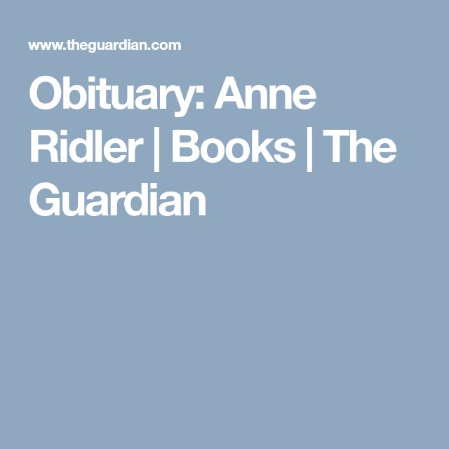 Obituary: Anne Ridler   Books   The Guardian