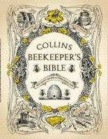 Anbefalt bok: The Collins Beekeeper's Bible: Bees, Honey, Recipes and Other Home Uses