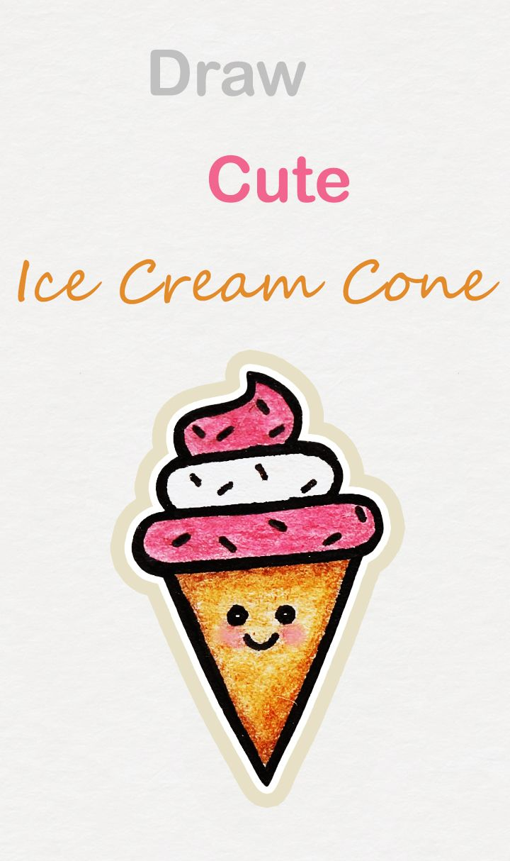 Learn How To Draw So Cute Ice Cream Cone Easy Step By Step Kawaii Tutorial Kawaii Drawing Tutorial I Cute Doodle Art Art Drawings For Kids Easy Drawings