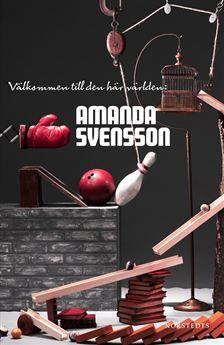 Amanda Svensson - Välkommen till den här världen