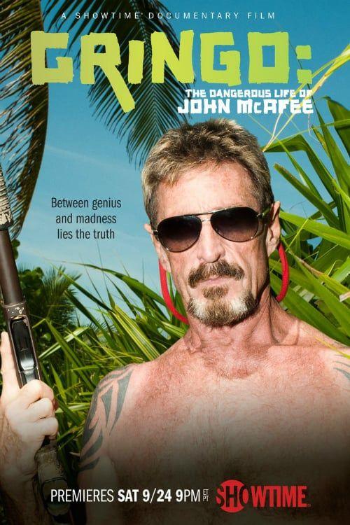 Hd 1080p Gringo The Dangerous Life Of John Mcafee full